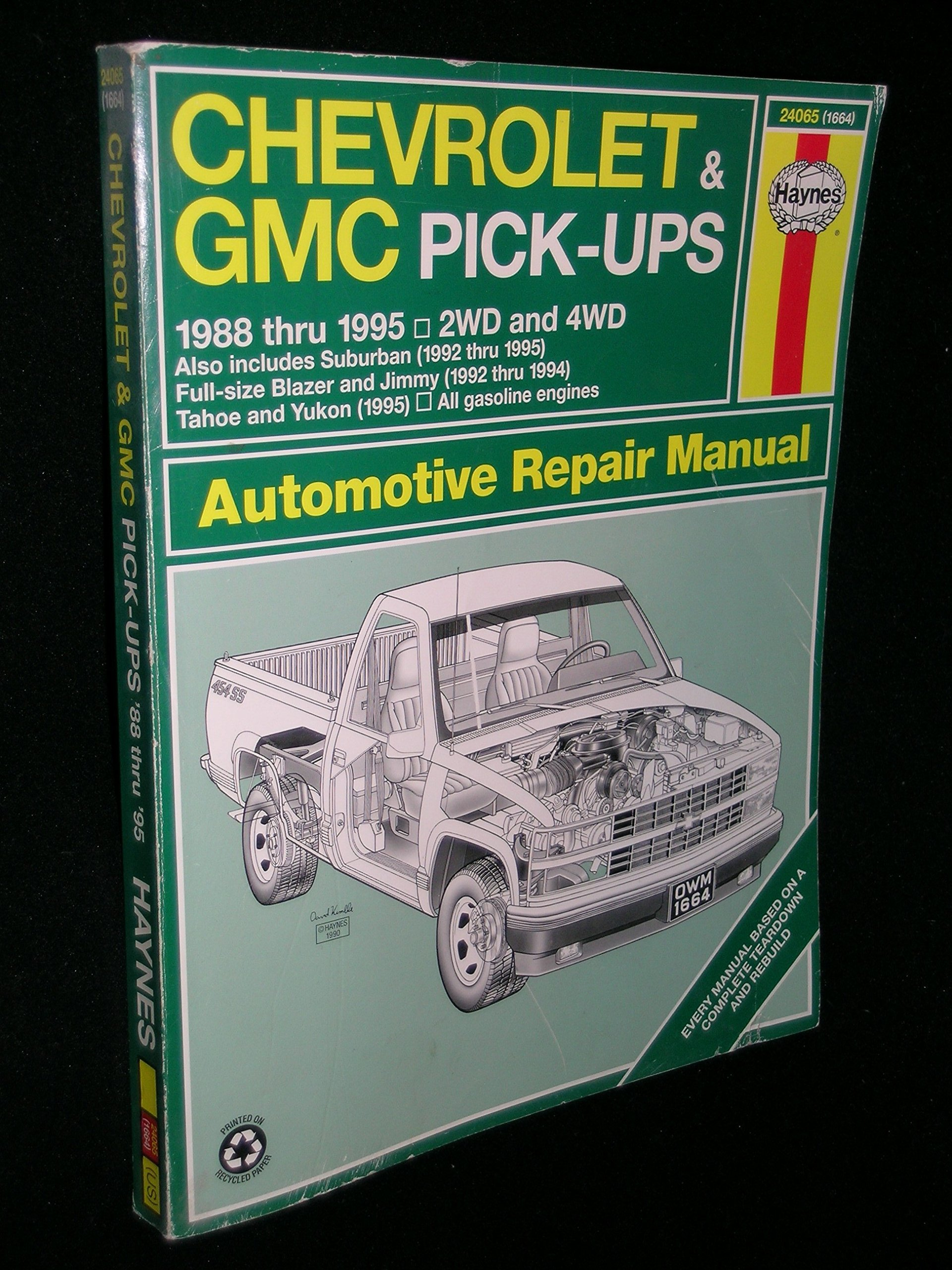 Chevrolet & GMC Pick-Ups 1988 Thru 1995 2 WD & 4WD: Suburban, (1992 thru  1995) Full-size Blazer and Jimmy (1992 thru 1994) Tahoe and Yukon (1995) ...