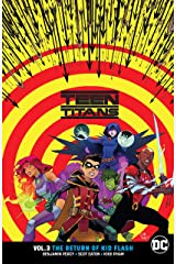 Teen Titans (2016-) Vol. 3: The Return of Kid Flash Kindle Edition