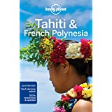 Lonely Planet Tahiti & French Polynesia 10 (Country Guide)