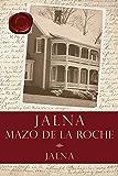 Jalna (Whiteoaks of Jalna series Book 7)