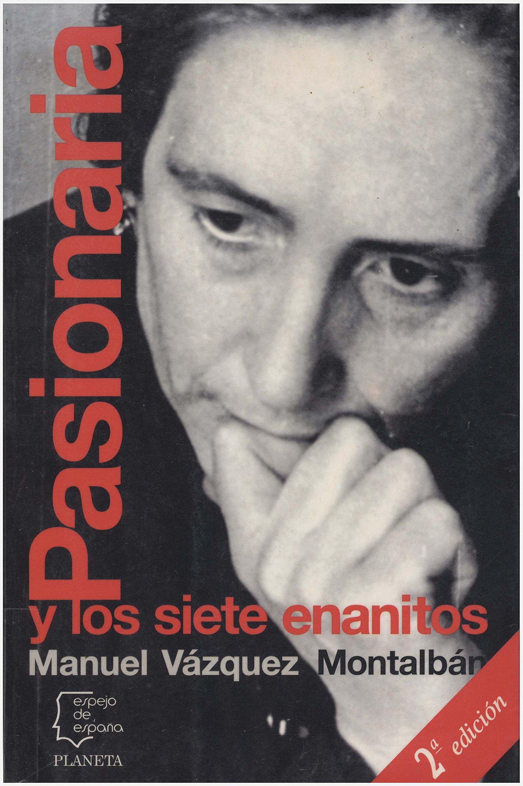 Pasionaria y los siete enanitos (Espejo de España): Amazon.es: M.Vazquez Montalban: Libros