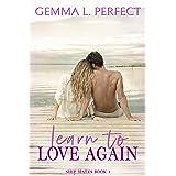 Learn to Love Again (Ship Mates Book 1)