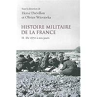 Histoire militaire de la France (2)