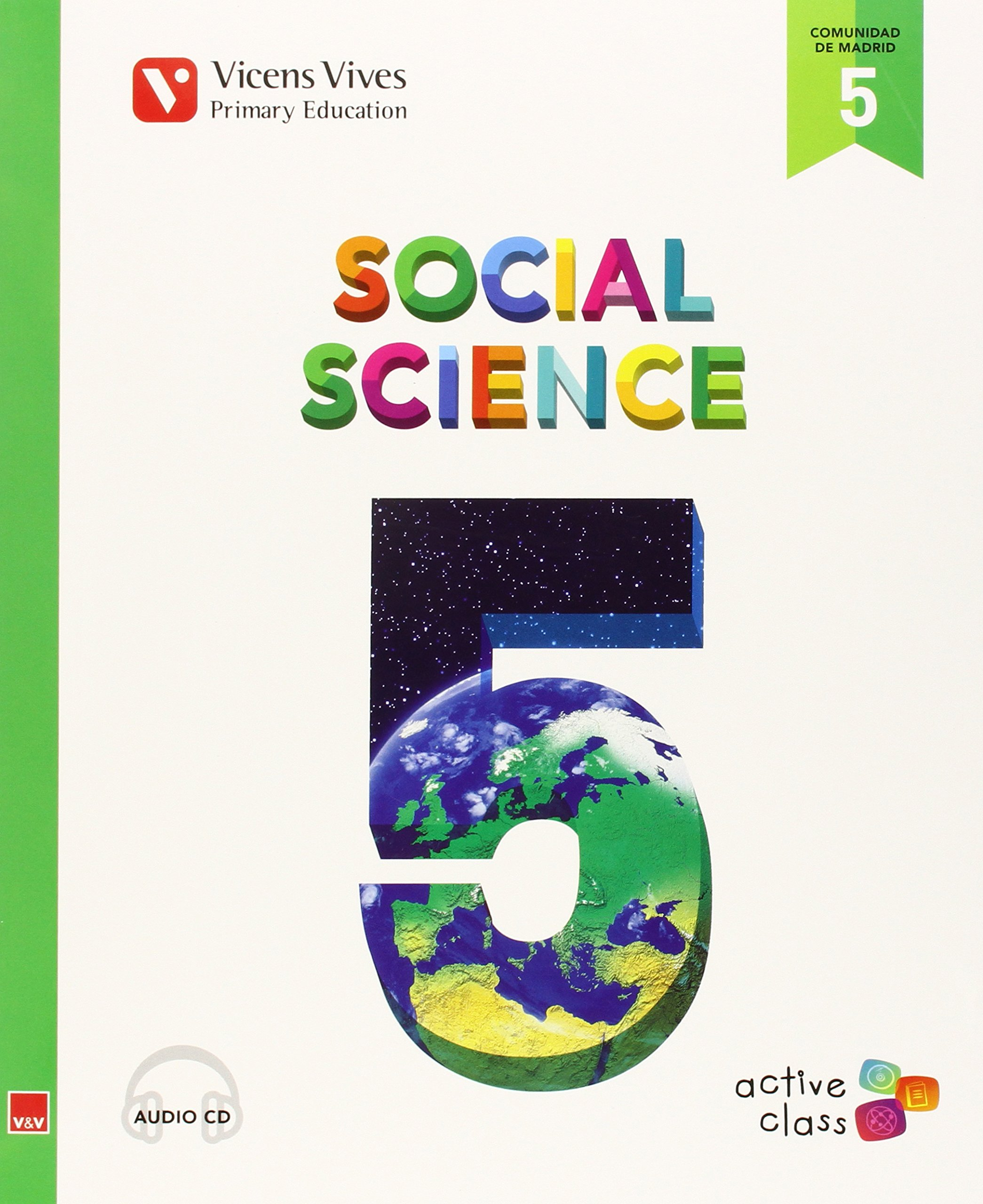 SOCIAL SCIENCE 5ºEP MADRID+CD 15 ACTIVE CLASS VICCSO15EP PDF