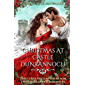 Christmas at Castle Dunrannoch: the curse of Clan Dalreagh - two Highlander romances (The Lady's Guide...)