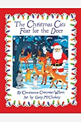The Christmas Cats Fear for the Deer Kindle Edition