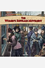 The Women's Suffrage Movement (Let's Celebrate Freedom!) Paperback