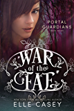 Portal Guardians (War of the Fae Book 7)