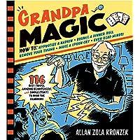 Grandpa Magic: 116 Easy Tricks, Amazing Brainteasers, and
