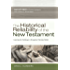 The Historical Reliability of the New Testament: Countering the Challenges to Evangelical Christian Beliefs (B&h Studies in Christian Apologetics)