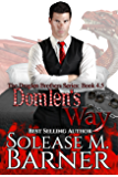 Domlen's Way: A Draglen Brothers Novella (The Draglen Brothers)