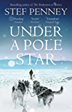 Under a Pole Star: Richard & Judy Book Club 2017 - the most unforgettable love story of the year