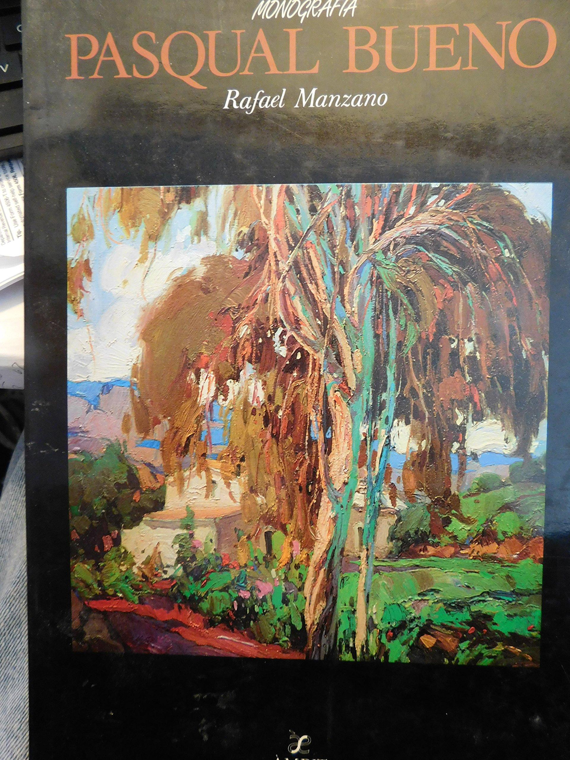 Pasqual Bueno (Monografia) (Catalan Edition): Rafael Manzano