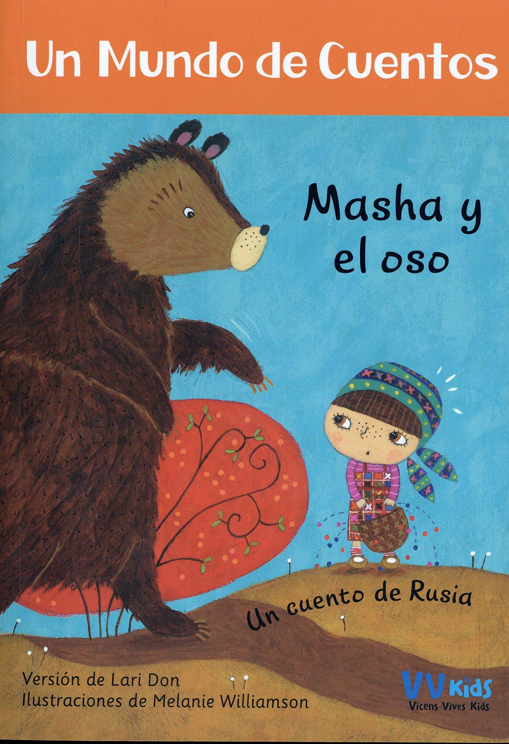 Un mundo de cuentos. Un cuento de Rusia. Masha y el oso (Spanish Edition) pdf epub