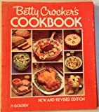Betty Crocker's Cookbook (New and Revised Edition)