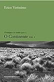 O continente - vol. 1 (O tempo e o vento)