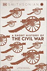 A Short History of The Civil War Kindle Edition