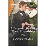 A Proposal to Risk Their Friendship (Liberated Ladies Book 5)