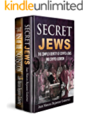 Secret Jews-The Rise of the Inquisition Box Set: The Complex Identity of Crypto-Jews and Crypto-Judaism/An Introduction to the Spanish and Portuguese Inquisitions (1)
