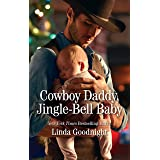 Cowboy Daddy, Jingle-Bell Baby (Christmas Treats)