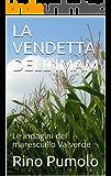 LA VENDETTA DELL'IMAM: Le indagini del maresciallo Valverde