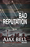 Bad Reputation (A Queen City Boys Book)