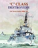 C Class Destroyers