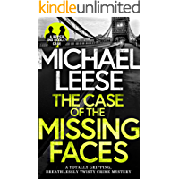 THE CASE OF THE MISSING FACES a totally gripping, breathlessly twisty crime mystery (Detective Roper and Hooley…