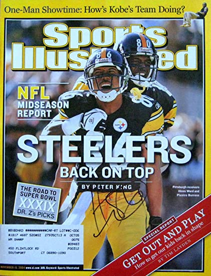 0a2377e0b Hines Ward STEELERS autographed Sports Illustrated magazine 11 15 04 ...