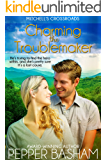 Charming the Troublemaker (Mitchell's Crossroads Book 2)