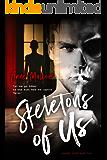 Skeletons of Us (Unquiet Mind Book 2)