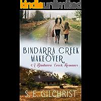 Bindarra Creek Makeover (A Bindarra Creek Romance)