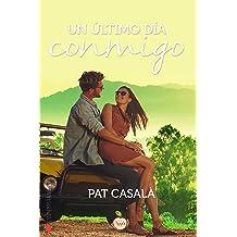 Un último día conmigo (Spanish Edition) Dec 12, 2016