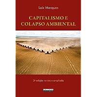 Capitalismo e Colapso Ambiental