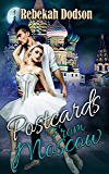 Postcards from Moscow (Postcards from Paris Book 3)