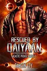 Rescued by Qaiyaan: A Futuristic Alien Fantasy Romance (Galactic Pirate Brides Book 1) Kindle Edition