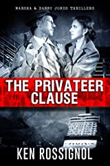 The Privateer Clause: A Marsha & Danny Jones Thriller Kindle Edition