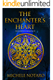 The Enchanter's Heart: The Ellwood Chronicles IV