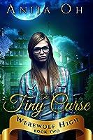 The Tiny Curse (Werewolf High Book 2) (English