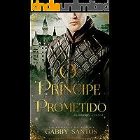 """O Príncipe Prometido - Serie """"Os Príncipes - Conto 1"""""""
