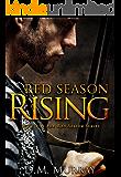 Red Season Rising (Red Season Series Book 1)