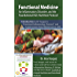 """Functional Medicine for Inflammatory Disorders and the Foundational Diet-Nutrition Protocol: Introduction to Dr Vasquez's """"Functional Inflammology Protocol"""" and Supplemented Paleo-Mediterranean Diet"""