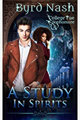 A Study in Spirits: A College Fae magic series #2 Kindle Edition