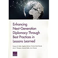 Enhancing Next-Generation Diplomacy Through Best Practices in Lessons Learned