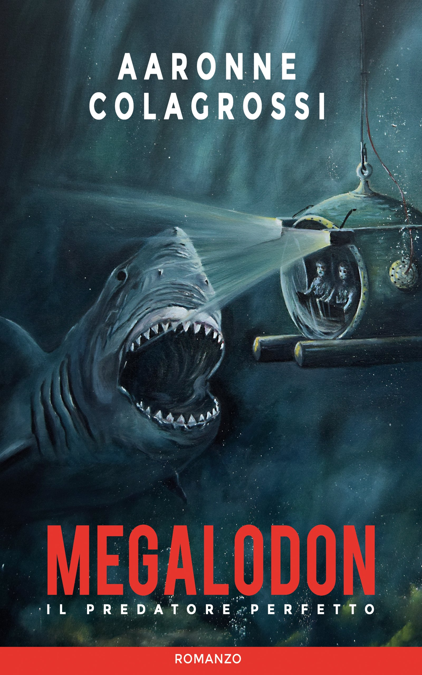 Megalodon il predatore perfetto (Italian Edition) por Aaronne Colagrossi