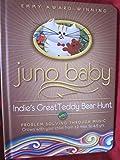 Juno Baby151; Indie's Great Teddy Bear Hunt