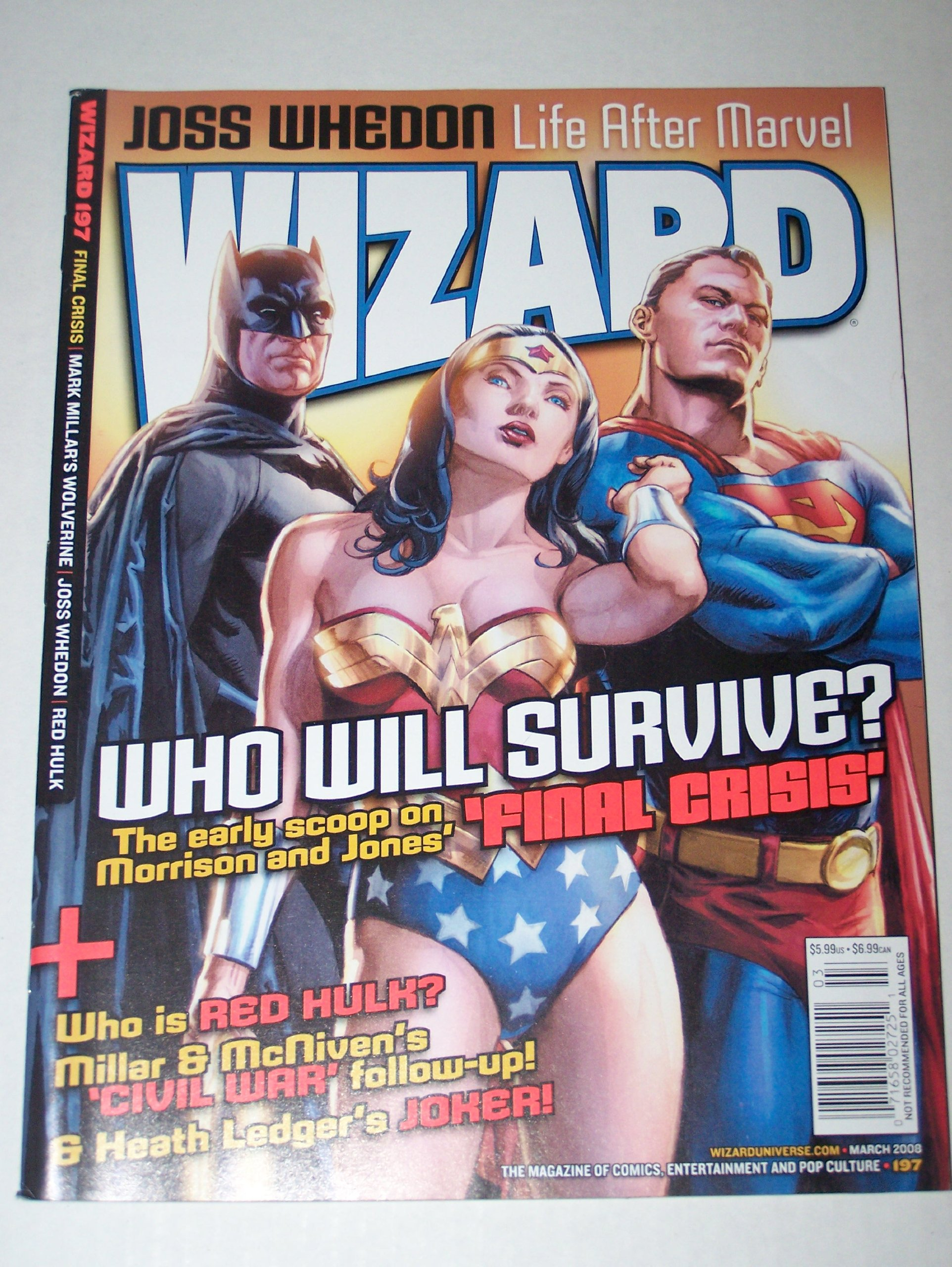 Wizard Magazine March 2008 Issue 197 Who Will Survive? Final Crisis Batman, Wonder Woman, Superman, The Early Scoop on Morrision and Jones', Who is Red Hulk?, Mark Millar & McNiven's Civil War Follow-up, Heath Ledger's Joker, Joss Whedon, Wolverine pdf epub