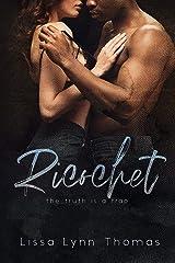 Ricochet Kindle Edition