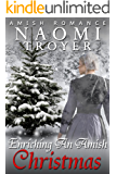 Enriching An Amish Christmas: (Amish Romance)
