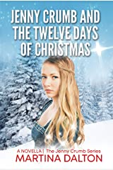 Jenny Crumb and the Twelve Days of Christmas (The Jenny Crumb Series) Kindle Edition